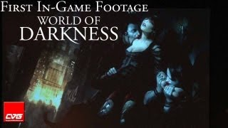 World of Darkness Gameplay &#8211; First in-game footage