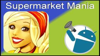 Supermarket Mania: Android Video Game Review (Demo on Honeycomb Tablet)
