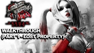 Batman Arkham City: Harley Quinn's Revenge Walkthrough – Part 1 Lost Property