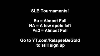 SLB Eu,Xbox, &amp; Ps3 Tournament Soon!