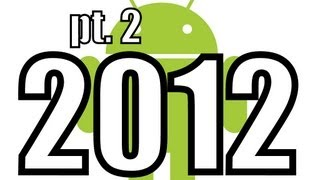 BEST ANDROID GAMES OF 2012 PT.2