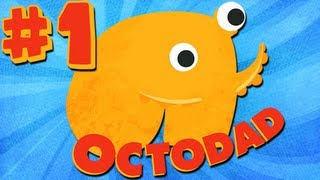 BEST DAD EVER! : OCTODAD! #1