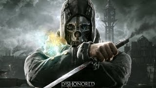 Dishonored: Golden Cat E3 2012 Gameplay Walkthrough Part 2 [HD]